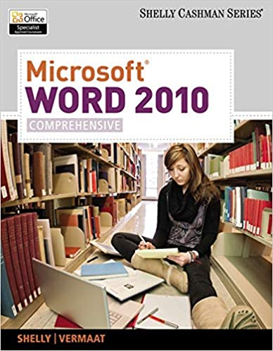 Microsoft Word 2010: Comprehensive (SAM 2010 Compatible Products)