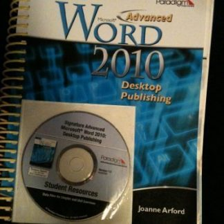 ADVANCED MS WORD 2010 DESKTOP by JOANNE ARFORD
