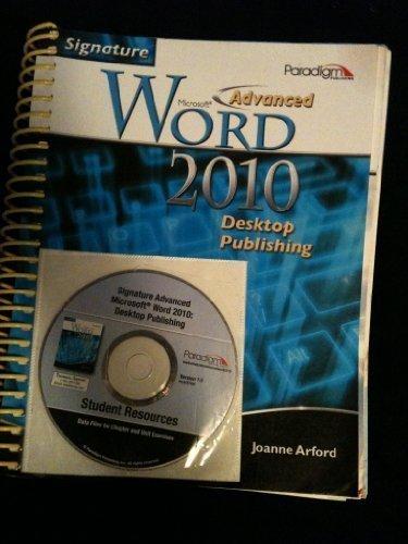 ADVANCED MS WORD 2010 DESKTOP by JOANNE ARFORD